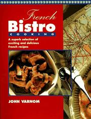 Cover of: French Bistro Cooking | John Varnom