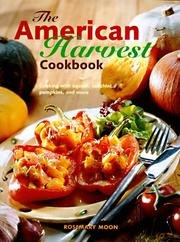 Cover of: The American Harvest Cookbook