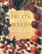 Cover of: Backyard Fruits and Berries | Miranda Smith