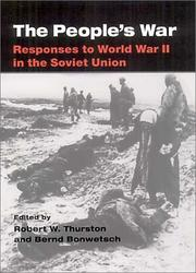 The People's War: Responses to World War II in the Soviet Union
