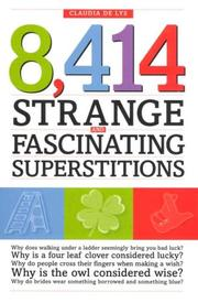 Cover of: 8,414 Strange and Fascinating Superstitions | Claudia De Lys