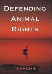 Cover of: Defending animal rights