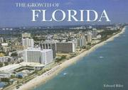 Cover of: The Growth of Florida | Edward Riley