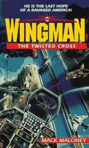 Cover of: Wingman#5:Twisted Cross | Mack Maloney