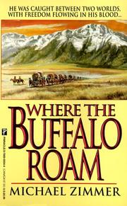 Cover of: Where the buffalo roam | Michael Zimmer