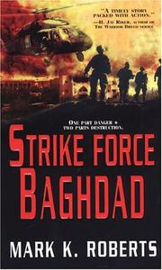Cover of: Strike force Baghdad | Roberts, Mark
