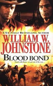 Cover of: Blood Bond by William W. Johnstone