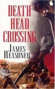 Death Head Crossing by James Reasoner