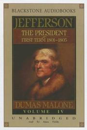 Cover of: Jefferson: The President, First Term, 1801-1805, Vol. 4 (Jefferson: The President, First Term 1801-1805) |