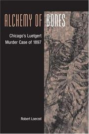 Cover of: Alchemy of Bones | Robert Loerzel