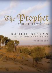Cover of: Prophet and Other Writings (Library Edition) |