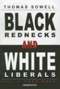 Cover of: Black Rednecks And White Liberals |