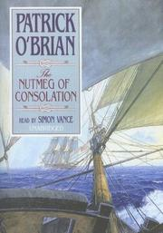 Cover of: The Nutmeg of Consolation (Aubrey-Maturin)