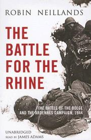 Cover of: The Battle of the Rhine 1944: Arnhem and the Ardennes