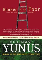 Cover of: Banker to the Poor by Muhammad Yunus