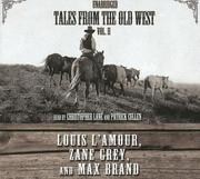 Cover of: Tales from the Old West, Vol. II | Louis L