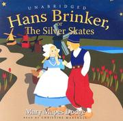 Cover of: Hans Brinker, or the Silver Skates | Mary Mapes Dodge
