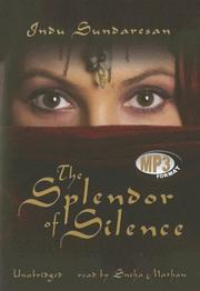 Cover of: The Splendor of Silence | Indu Sundaresan
