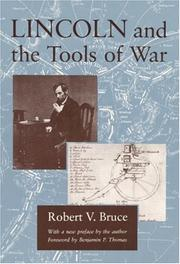 Cover of: Lincoln and the tools of war | Robert V. Bruce