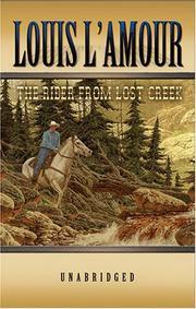 Cover of: The Rider from Lost Creek (Library Edition) | Louis L