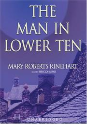 Cover of: The Man In The Lower Ten | Mary Roberts Rinehart