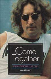 Cover of: Come together | Jon Wiener
