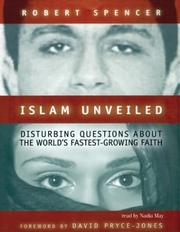 Cover of: Islam Unveiled | Robert Spencer
