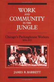 Cover of: Work and Community in the Jungle | James R. Barrett