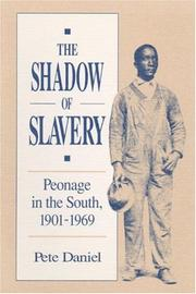 The shadow of slavery by Pete Daniel