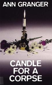 Candle for a corpse by Ann Granger