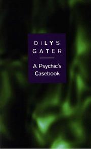A psychic's casebook by Dilys Gater