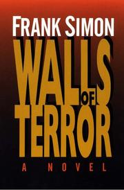 Cover of: Walls of terror | Simon, Frank