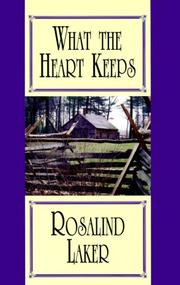 Cover of: What the heart keeps