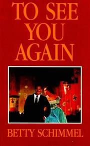 To see you again by Betty Schimmel