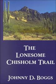 Cover of: The lonesome Chisholm Trail: a Western story