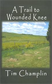 Cover of: A trail to Wounded Knee | Tim Champlin