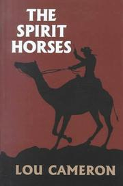 The spirit horses by Lou Cameron