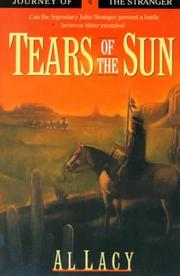 Cover of: Tears of the Sun | Al Lacy