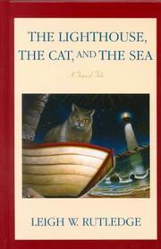 Cover of: The lighthouse, the cat, and the sea