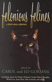 Cover of: Felonious Felines (Five Star First Edition Mystery Series)