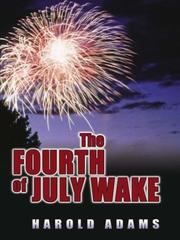 Cover of: The Fourth of July wake