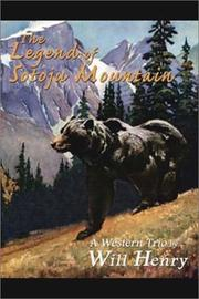 Cover of: The legend of Sotoju Mountain: a Western trio