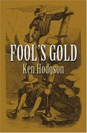 Fool's Gold by Ken Hodgson