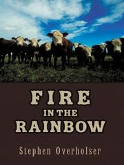 Cover of: Fire in the rainbow | Stephen Overholser