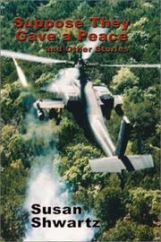 Cover of: Suppose they gave a peace and other stories