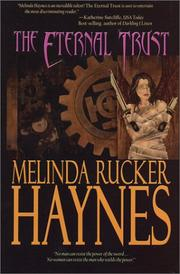 Cover of: The eternal trust by Melinda Rucker Haynes