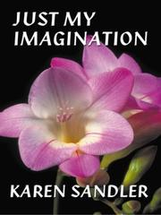 Cover of: Just My Imagination