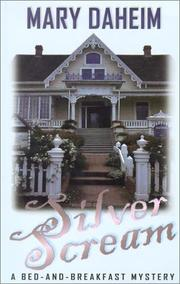 Cover of: Silver scream: a bed-and-breakfast mystery