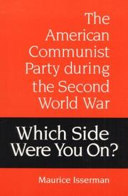 Cover of: Which side were you on?: the American Communist Party during the Second World War