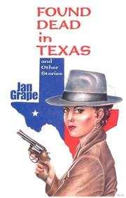 Cover of: Found dead in Texas | Jan Grape